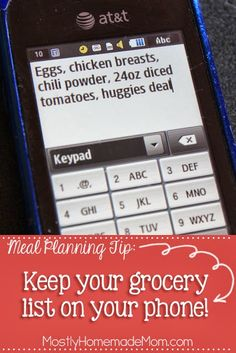 Keep your grocery list on your phone!! Click for more menu planning tips - www.mostlyhomemademom.com #tip #menuplan