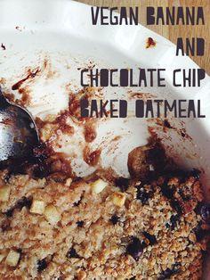 Vegan Banana and Chocolate Chip Baked Oatmeal #vegan #breakfast #recipe