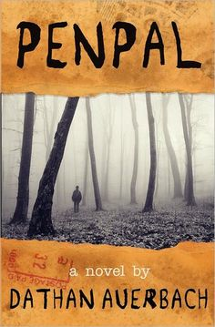 books, worth read, book worth, penpal horror, librari, childhood, penpaldathan auerbach, fantasyhorror book, read penpal
