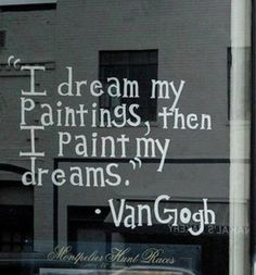 ~Van Gogh