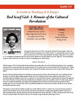 "A teacher's guide to Ji-li Jiang's ""Red Scarf Girl: A Memoir of the Cultural Revolution,"" a novel about a family's courage during a political reign of terror in China. (Grades 5-8)"