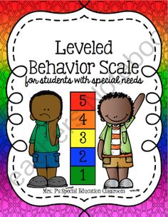 Leveled Behavior Scale for Students with Special Needs from Mrs. P's Special Education Classroom on TeachersNotebook.com -  (20 pages)  - Includes everything you need to develop a behavior scale for students with special needs! There are pre-colored version and a black & white version to be customized by student and staff.