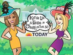 Kathie Lee and Hoda are heading to Charleston!