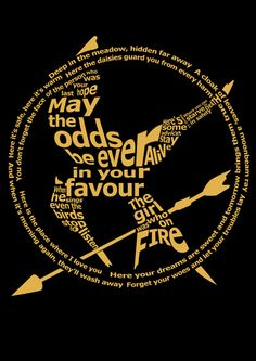 May the odds be ever in your favor. Mockingjay.