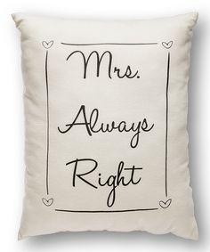 White 'Mr. Always Right' Throw