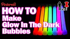 How-To Make Glow in the Dark Bubbles - Man Vs. Pin #29