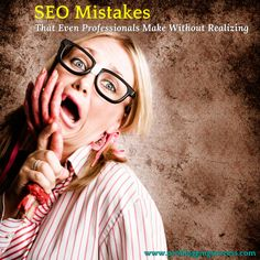 SEO Mistakes That Even Professionals Make Without Realizing