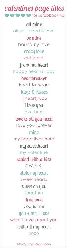 valentines {and love} scrapbook ideas | valentines scrapbook page titles