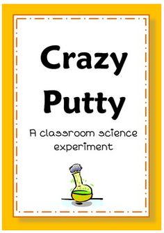 """FREE SCIENCE LESSON - """"Crazy Putty - Science in the Classroom"""" - Go to The Best of Teacher Entrepreneurs for this and hundreds of free lessons.  1st - 6th Grade  #FreeLesson   #Science   http://www.thebestofteacherentrepreneurs.net/2014/08/free-science-lesson-crazy-putty-science.html"""