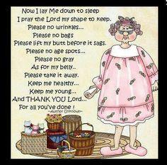 . the lord, laugh, stuff, funni, getting older, humor, prayers, sleep, quot
