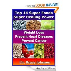Remedy SuperFoods Series #2: Top 14 Super Foods That Gives Super Healing Power. Good For Weight Loss, Prevents Heart Disease & Cancer. Limited Time Sales    The following 2 statements are principles that are work in us everyday!