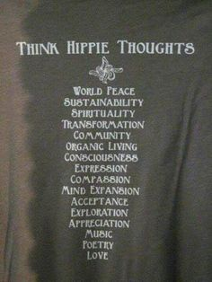 heck ya I'm a hippie -are you?