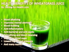 Health benefits of wheatgrass juice.