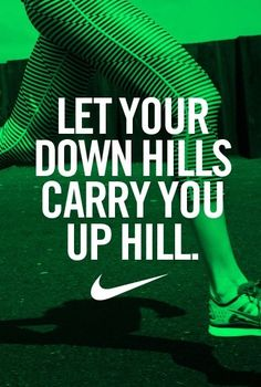 Power yourself to the top. #running #nike my motto for hill runs!!