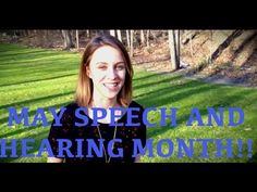 ▶ May Speech and Hearing Month!! How to get involved! (Episode 1) - YouTube