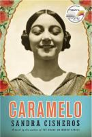 Caramelo, Or, Puro Cuento A Novel (Book) : Cisneros, Sandra