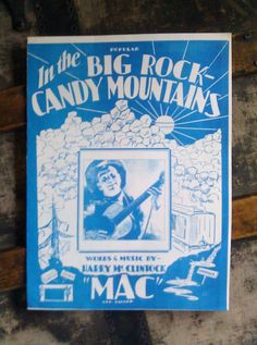 Vintage Sheet Music / In The Big Rock Candy Mountains by Lauralous, $8.00