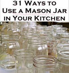 31 Ways to Use a Mason Jar in Your Kitchen - The Homestead Survival - Homesteading Project masons, mason jars in the kitchen, kitchen crafts diy, canning, mason jar uses, homestead survival, relaxation jars, masonjar, diy jars organization kitchen