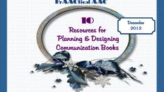 10 Resources for Planning & Designing Communication Books