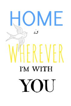 Canvas Print! Home is Wherever Im with You
