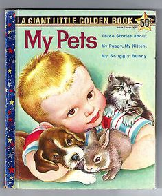 MY PETS - Vintage Giant Little Golden Book #5027, Eloise Wilkin art, 1st Edition