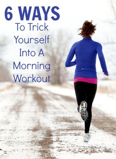 6 ways to get yourself motivated in the morning!