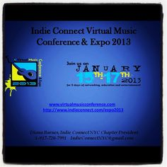 """Virtual Music Conference"" via @IndieConnect  www.virtualmusicconference.com http://www.indieconnect.com/expo2013  Tell them Diana, NYC Chapter Prez sent you!  Indie Connect NYC Chapter  www.indieconnectnyc.com www.indieconnect.com (Main site)"