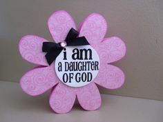 cute i am a daughter of god