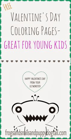 Valentine's Day Coloring Pages- Happy Valentine's Day from Your Lil Monster- free printables by FSPDT