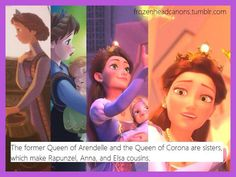 """Frozen / Tangled Crossover - """"The former Queen of Arendelle and the Queen of Corona are sisters, which make Rapunzel, Anna, and Elsa cousins."""" ... I hereby accept this as a true fact. For one thing, it's nice to think about another generation of sisterly love. For another thing, it calms down the people complaining that Elsa and Anna look so similar to Rapunzel. Next time they bring it up, just say, """"Of course they look similar. They are cousins, after all!"""""""