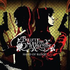 Bullet For My Valentine 'Hand of blood'