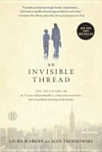 An Invisible Thread - EXCELLENT!!!!