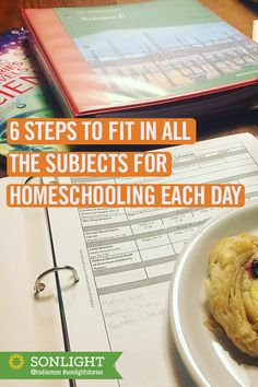 6 Steps to Fit in All the Subjects for Homeschooling Each Day • #homeschooling #homeschoolhelp • Six steps that help you fit in all the subjects and finish your homeschool year on time without making the kids hate school.