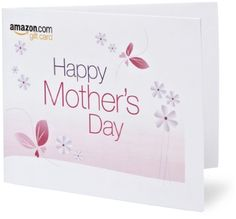 Amazon Gift Card - Print - Happy Mother's Day - Flowers $50.00