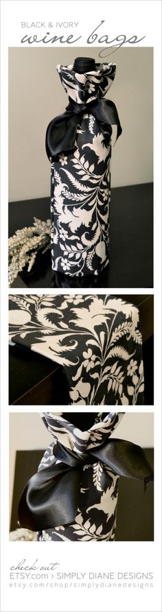 Black & Ivory Wine Gift Bags made by my wonderfully talented best friend, Diane Cooper:) $8