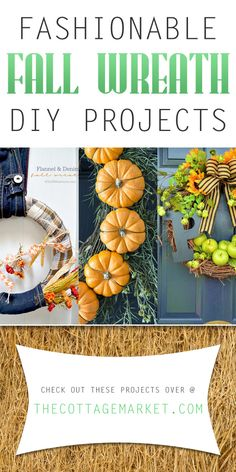 Fashionable Fall Wreath DIY Projects - The Cottage Market #FallWreathDIY, #FallWreath, #FallWreathDIYProjects