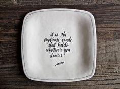 There is so much truth in these words. This plate is a lovely reminder to listen to what you know. :: Square Calligraphy Plate by raedunn