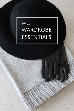 fall wardrobe essentials.
