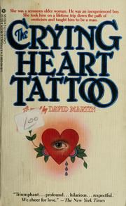 Image detail for -Cover of: The crying heart tattoo by David Lozell Martin
