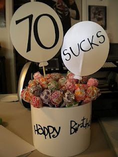 For Dads party - 70 Sucks (birthday bouquet)