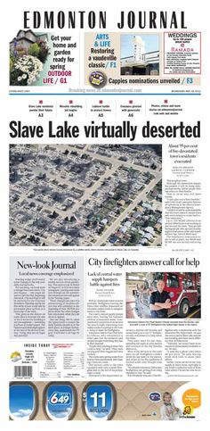 Originally published on May 18, 2011.  SLAVE LAKE - This is a ghost town.  Although the immediate danger has passed, it will be many days, perhaps weeks, before people here can return to their homes. That is, those who still have homes. ...