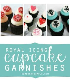 Royal icing cupcake garnishes that are surprisingly easy!!