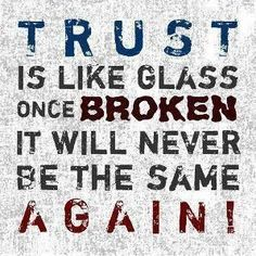 TRUST! Dont break it!