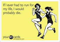 cute ecards, real life, giggl, funni, pole vault quotes, thought, zombie apocalypse, true stories, e cards