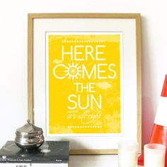 Beatles Song Music Here Comes the Sun Poster Art print illustration Typography - A3 size Poster art print fits 11x14 inch opening frame Art. $19.00, via Etsy.