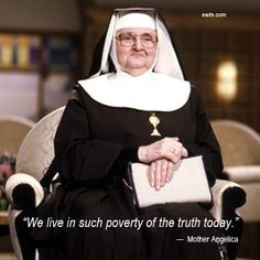 Watch Mother Angelica Live Classics, Tuesday at 8 PM ET on EWTN. www.ewtn.com/channelfinder