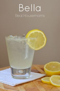 Bella | Real Housemoms | This drink is so refreshing.  It's like a grown up lemonade!