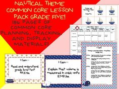 Nautical Theme Grade Five Common Core Lesson Planning Pack    This lesson pack contains everything you will need to teach, track, and display the Common Core State Standards for Grade Five! With 186 pages!  $5.99  http://www.theorganizedclassroomblog.com/index.php/ocb-store/view_document/253-nautical-theme-grade-five-common-core-lesson-planning-pack