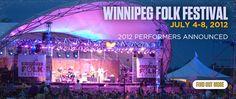 Winnipeg Folk Festival, a musical event held every July.