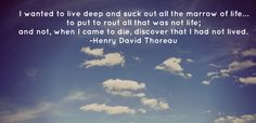 Quote about want and wanting Henry David Thoreau